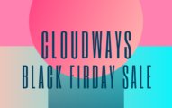 Cloudways Black Friday Sale 2020 [40% OFF For 3 Months]