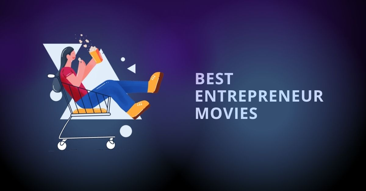 15 Best Motivational Movies of All Time Entrepreneurs Must Watch